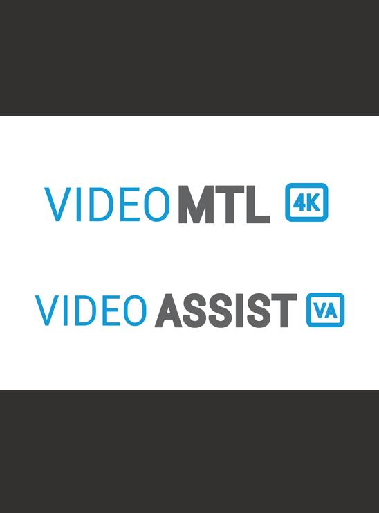 Vidéo MTL et Vidéo Assist
